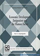Economic Development, Emigration and the Human Factor