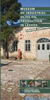 Museum of Industrial Olive Oil Production in Lesvos: A Guide