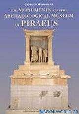 Τα μνημεία και το αρχαιολογικό μουσείο του Πειραιά