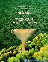Minoans and Mycenaeans Flavours of their Time