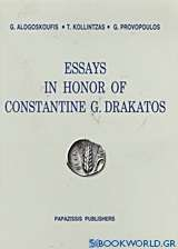 Essays in Honor of Constantine G. Drakatos