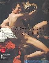Caravaggio e il Seicento