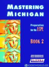 Mastering Michigan: Preperation for the ECPE 2: Student's Book