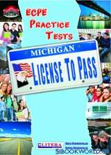 Licence To Pass: Michigan ECPE Practice Tests