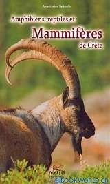 Amphibiens, reptiles et mammifères de Crète