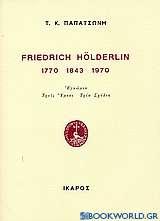 Friedrich Hölderlin 1770 1843 1970