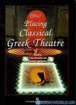 Placing Classical Greek Theatre