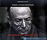 Theo Angelopoulos: The Making of Dust of Time