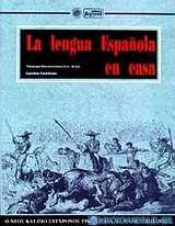 La lengua española en casa