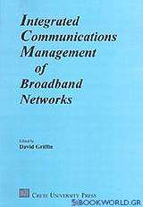 Integrated Communications Management of Broadband Networks