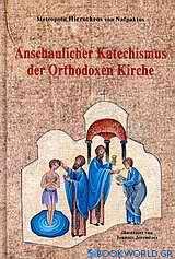 Anshaulicher Katechismus der Orthodoxen Kirche