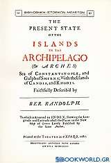 The Present State of the Islands in the Archipelago (or Arches)