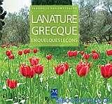 La nature grecque en quelques leçons
