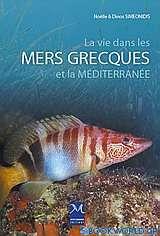 La vie dans les  mers grecqueset la Méditerranée