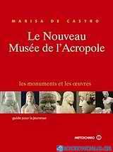 Le nouveau musée de l' Acropole