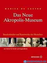 Das neue Akropolis-Museum