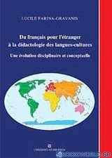Du Francais pour l' etranger a la didactologie des langues-cultures