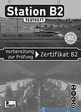 Station B2: Testheft