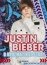 Justin Bieber: Ο πραγματικός star!