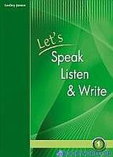 Let's Speak, Listen and Write 1: Student's Book