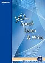 Let's Speak, Listen and Write 3: Student's Book