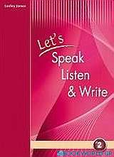 Let's Speak, Listen and Write 2: Student's Book