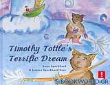 Timothy Tottle's Terrific Dream