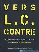 Vers L.C. Contre