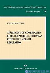 Assessment of coordinated effects under the European Community Merger Regulation