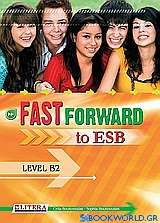 Fast Forward to ESB: Level B2