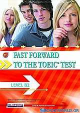 Fast Forward to the TOEIC Test: Level B2