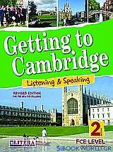 Getting to Cambridge: Listening and Speaking: Book 2