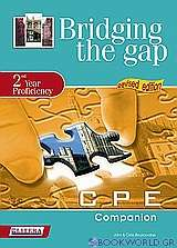 Bridging the Gap: 2nd Year Proficiency: CPE Companion