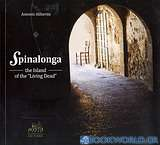 Spinalonga, the Island of the Living Dead
