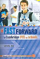 Fast Forward To Cambridge: FCE for Schools: Student's Book: Level B2