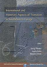 International and Monetary Aspects of Transition in Southeastern Europe