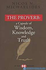 The Proverb: a Capsule of Wisdom, Knowledge and Truth