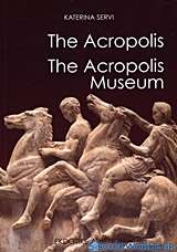 The Acropolis. The Acropolis Museum