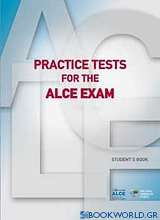 Practice Tests for the ALCE Exam: Student's Book