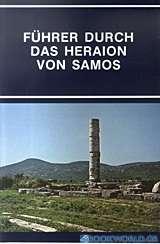 Führer durch das Hearaion von Samos