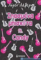 Σπασμένα μπισκότα ft. Candy