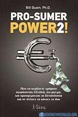 Pro-Sumer Power 2!