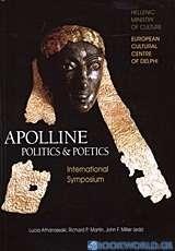 Apolline Politics and Poetics