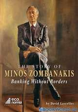 The Story of Minos Zombanakis