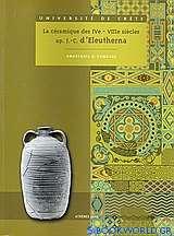 La céramique des Ive – VIIIe siècles ap. J.-C. d'Eleutherna