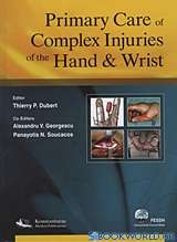 Primary Care of Complex Injuries of the Hand and Wrist