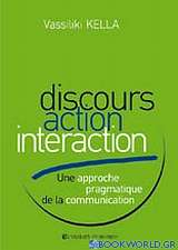 Discours Action Interaction