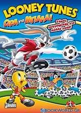 Looney Tunes: Ώρα για μπάλα