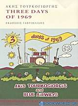 Three Days of 1969