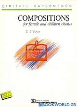Compositions for Female and Children Chorus
